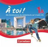 2 Audio-CDs / À toi! - Fünfbändige Ausgabe Bd.1A