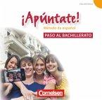 Paso al bachillerato, 2 Audio-CDs / ¡Apúntate! - Spanisch für Gymnasien (Ausgabe 2008) Bd.5