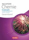 Natur und Technik - Chemie Gesamtband Schülerbuch. Grundausgabe mit Differenzierungsangebot Nordrhein-Westfalen