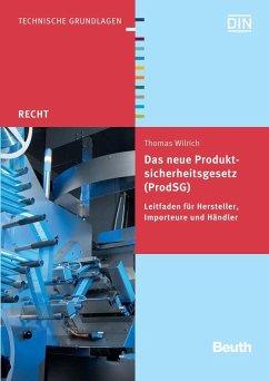 Das neue Produktsicherheitsgesetz (ProdSG) - Wilrich, Thomas