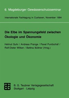 Die Elbe im Spannungsfeld zwischen Ökologie und Ökonomie