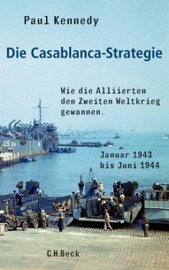 Die Casablanca-Strategie - Kennedy, Paul