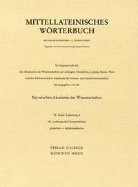 Mittellateinisches Wörterbuch 41. Lieferung (gratuitus - hebdomadarius) - Wellhausen, Adelheid (Red.)