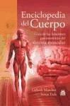 Enciclopedia del cuerpo : guía de las funciones psicomotrices del sistema muscular