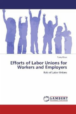 Efforts of Labor Unions for Workers and Employers