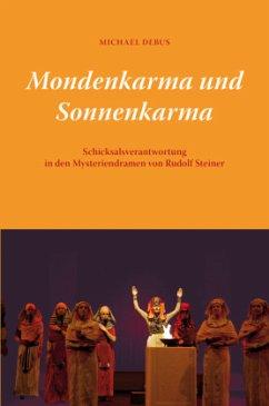 Mondenkarma und Sonnenkarma - Debus, Michael