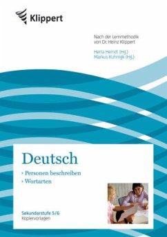 Deutsch - Personen beschreiben / Wortarten - Klippert, Heinz