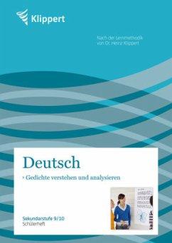 Gedichte verstehen und analysieren. Schülerheft (9. und 10. Klasse)