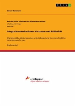 Integrationsmechanismen Vertrauen und Solidarität