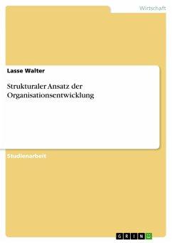Strukturaler Ansatz der Organisationsentwicklung