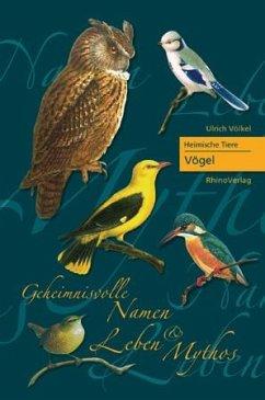 Heimische Tiere - Vögel - Völkel, Ulrich
