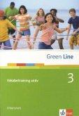 Green Line 3. Vokabeltraining aktiv. Arbeitsheft
