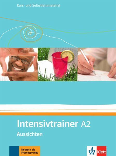 Briefe Schreiben Deutsch Als Fremdsprache übungen Für A2 Und B1 : Aussichten intensivtrainer a kurs und