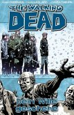 Dein Wille geschehe / The Walking Dead Bd.15