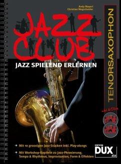 Jazz Club, Tenorsaxophon, m. 2 Audio-CDs - Mayerl, Andy; Wegscheider, Christian