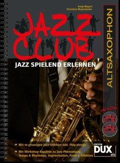 Jazz Club, Altsaxophon, m. 2 Audio-CDs - Mayerl, Andy; Wegscheider, Christian