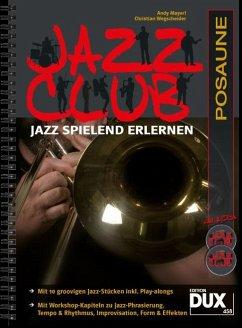 Jazz Club, Posaune, m. 2 Audio-CDs - Mayerl, Andy; Wegscheider, Christian