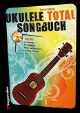 Ukulele Total Songbook, für 2 Ukulelen, m. Audio-CD