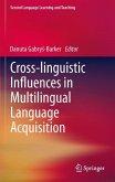Cross-linguistic Influences in Multilingual Language Acquisition