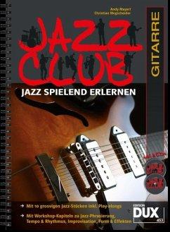 Jazz Club, Gitarre, m. 2 Audio-CDs - Mayerl, Andy; Wegscheider, Christian