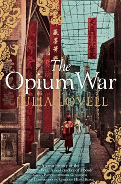 The Opium War - Lovell, Julia