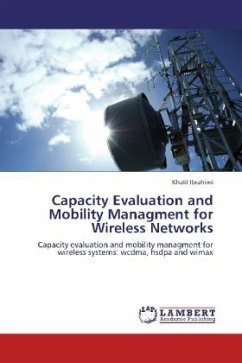 Capacity Evaluation and Mobility Managment for Wireless Networks