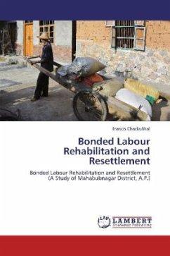 Bonded Labour Rehabilitation and Resettlement