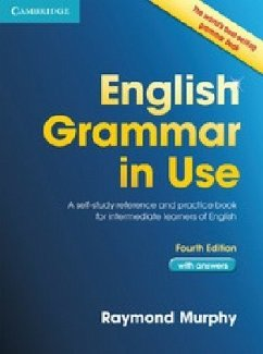 English Grammar in Use Book with Answers: A Self-Study Reference and Practice Book for Intermediate Learners of English - Murphy, Raymond