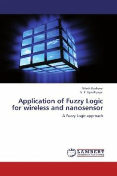 Application of Fuzzy Logic for wireless and nanosensor - Dashore, Nilesh; Upadhyaya, G. K.