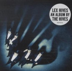 Lex Hives - The Hives