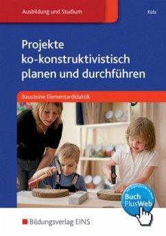 Projekte ko-konstruktivistisch planen und durch...