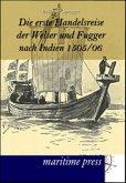 Die erste Handelsreise der Welser und Fugger nach Indien 1505/06