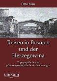 Reisen in Bosnien und der Herzegowina