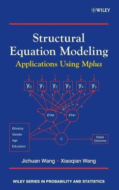 Structural Equation Modeling - Wang, Jichuan; Wang, Xiaoqian; Wang, Wei