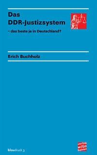 Das DDR-Justizsystem