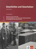 Geschichte und Geschehen - Oberstufe. Themenheft Wurzeln unserer Identität: Nationalsozialismus und deutsches Selbstverständnis