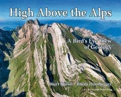 High Above the Alps - Stüwe, Kurt; Homberger, Ruedi