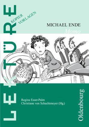 Michael Ende, Momo. Lektüre Kopiervorlagen von Regina Esser-Palm ...