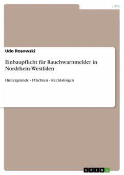 Einbaupflicht für Rauchwarnmelder in Nordrhein-Westfalen