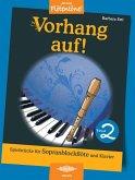 Vorhang auf!, für Sopran-Blockflöte und Klavier