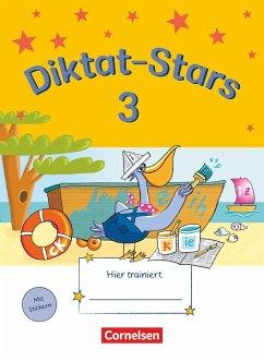 Diktat-Stars 3. Schuljahr. Übungsheft - Auer, Maria; Schmidt, Johanna; Weiß, Birgit; Winkelmeyr, Kornelia