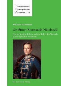 Großfürst Konstantin Nikolaevic - Stadelmann, Matthias