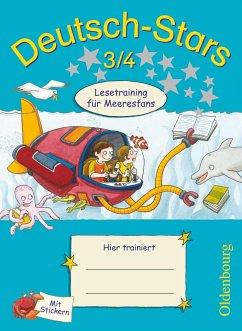 Deutsch-Stars 3/4. Lesetraining für Meeresfans
