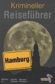 Krimineller Reiseführer 03. Hamburg