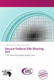 Secure Federal File Sharing Act