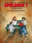 Spielbuch zur Oboenschule, Oboe (mit eingelegter Klavierstimme) oder für 2-3 Oboen
