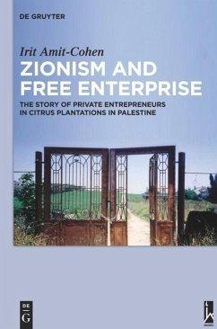 Zionism and Free Enterprise - Amit-Cohen, Irit
