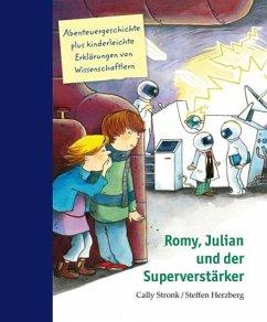 Romy, Julian und der Superverstärker - Stronk, Cally; Herzberg, Steffen