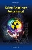 Keine Angst vor Fukushima?