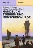 Handbuch Sterben und Menschenwürde. 3 Bände